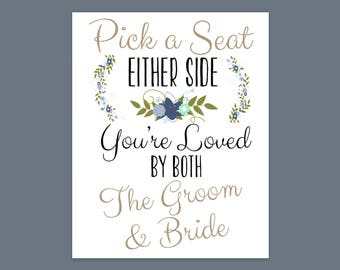 Pick a Seat, Either Side.. Wedding sign printable