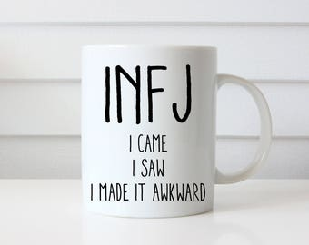 "Funny INFJ Coffee Mug, Personality Types, ""The Advocate"", Myers Briggs 16 Personality Types, I Came, I Saw, Gift for Shy People, INFJ Gift"
