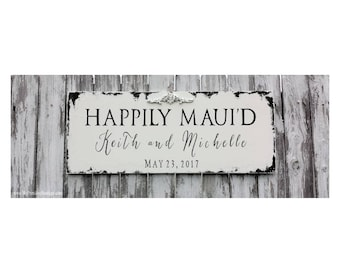 Happily Maui'd Sign   Wedding Signs   Custom Name Sign   Personalized Sign   Destination Wedding Decor   Shabby Chic Wedding   Distressed