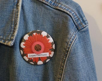 "Cheapie button! ""Imperfection"" 2.25"" Button With Red Sunflower!"