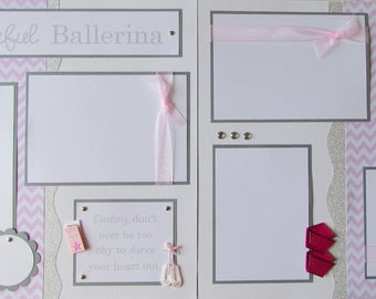 Premade 12x12 scrapbook pages - BaLLeT LaYouT -- BEAUTIFUL BALLERINA -- ballet recital, dance class, dancing, girl scrapbooking pages