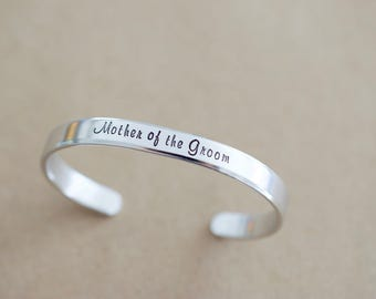 Mother of the Groom Cuff Bracelet - Personalized Bracelet  - Wedding Jewelry - 1/4 inch cuff