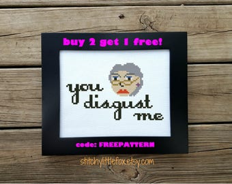 Funny Cross Stitch Pattern - Old Lady - Subversive Cross Stitch - Cross Stitch Quote - Disgust - Snarky Embroidery - Sassy Needlepoint Chart