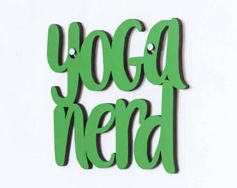 Yoga Nerd Sign, Inspirational Sign, Yoga Lover Wood Sign, Motivational Plaque, Funky Wood Sign, Wood Sign Decor, Wood Word Sign