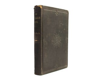 The Sinless One; or, The Life Manifested - antiquarian religious first edition from 1855 - Free US Shipping