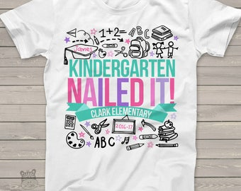 Kindergarten graduation t-shirt end of school year - graduation girl kindergarten nailed it personalized graduation Tshirt  mscl-005
