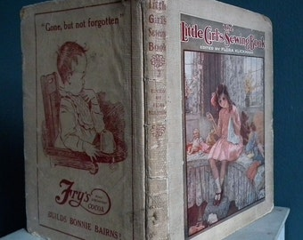Antique Sewing Book The Little Girl's Sewing Book ed. Flora Klickmann c. 1910 vintage children's needlework cross stitch embroidery patterns