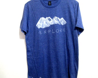 EXPLORE Print Tee. Mens Blue Explorer Tshirt. Hiking Gifts. Mountain Graphic Tee. Choose Mountains. Mountain Print Shirt. Gift for Father.