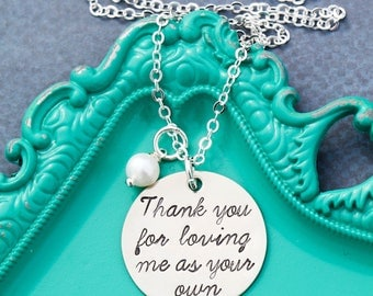 Stepmom Gift Thank You For Loving Me As Your Own Step Mom Necklace Wedding Present • Mother in Law Gift Adoption Quote Stepparent