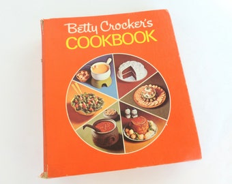 Betty Crocker's Cookbook 1972 Edition Hardcover Five Ring Binder Format by General Mills