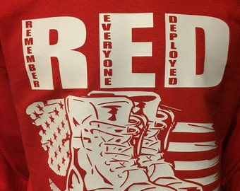 Remember Everyone Deployed  RED T-Shirt for Men and Women   High Quality Vinyl
