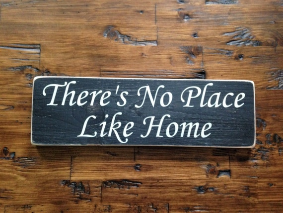 there 39 s no place like home distressed wood sign. Black Bedroom Furniture Sets. Home Design Ideas