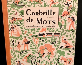 French Book,Corbeille de Mots Vocabulaire et Langage, Illustrated French Language Vocabulary 1949 ,French dictionary,Vintage Children's Book