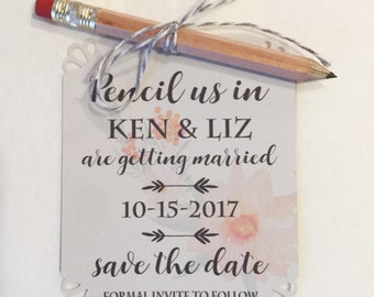 Pencil us in Save the Dates - wedding invitations with pencils and envelopes