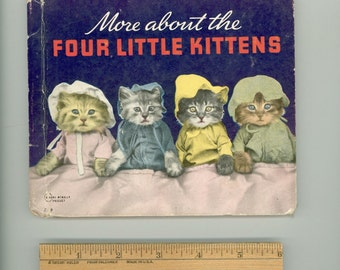 More About the Four Little Kittens, Kitty Cat Photography by Harry Whittier Frees 1940 Rand McNally & Co. Cute Vintage Children's Book