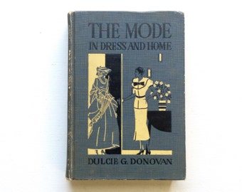 The Mode in Dress and Home -- 1935 Home Economics Textbook
