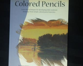 Colored Pencils by Morrell Wise ~ Walter Foster Artist Library Series ~ Vintage Colored Pencil Art Instructional Book No. AL07