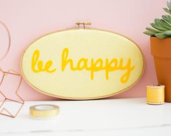 Be happy hoop wall art - Embroidery hoop art - textile art - Gift for friend - modern home decor - felt appliqué textile art - inspirational