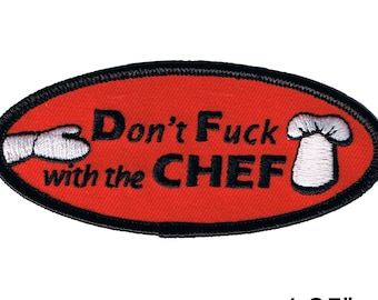 Don't F*** With The Chef Novelty Embroidered Iron On Badge Applique Patch FD