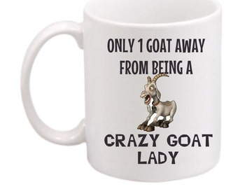 Crazy Goat Lady mug #214, Goat cup, Goat lovers mug, Goat gift, Goat coffee mug