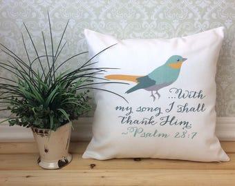 Bird Scripture Pillow, Psalm 28:7 Pillow, Spring Pillow, Bird Home Decor, Christian Home Decor, Scripture Decor