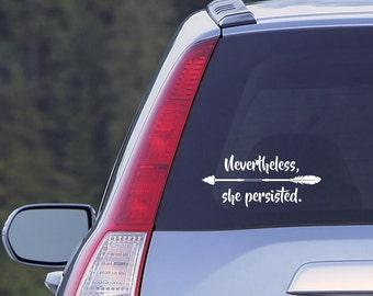Nevertheless, she persisted. Elizabeth Warren Vinyl Decal Car Laptop Glass Resist