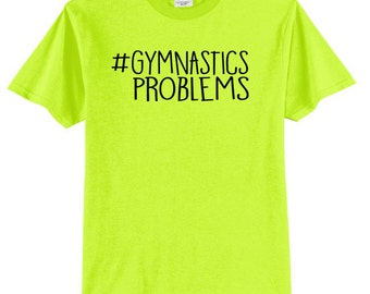 Gymnastics Problems Gymnast T-Shirt
