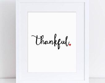 Thankful Art Print, Gratitude Printable, Thankful Printable, Black and White Thankful, Thanksgiving Printable, Thanksgiving Decor, Word Art