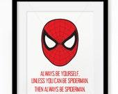 Always Be Spiderman || Super hero print, Spiderman print, Superhero Wall Art, Spiderman, Superhero Art, Spider Man, Superhero Bedroom