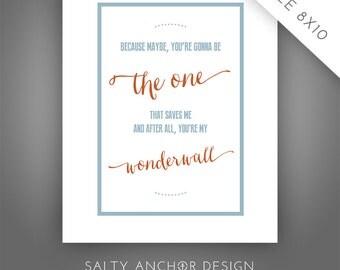 "Oasis ""Wonderwall"" Lyric Word Art - Wall Art  - 8x10 Word Art - Printable PDF"