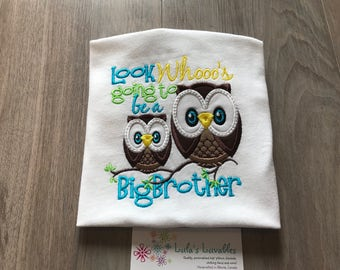 Whoo's going to be a big brother Owl Birth announcement shirt