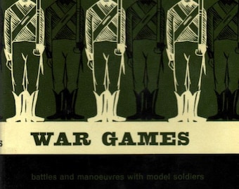 War Games Battles And Manoeuvres With Model Soldiers By Donald Featherstone
