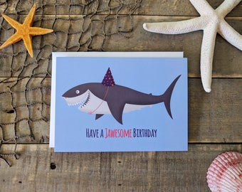 Happy Birthday Card / Shark Card / Shark Week Card / Have a Jawesome Birthday / Celebration Card / Party Card