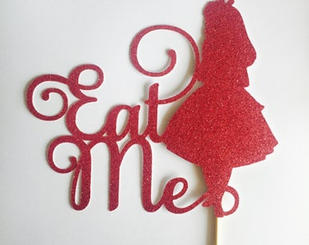Alice in Wonderland Cake Topper - Eat Me Cake Topper - Alice - Assorted Colours