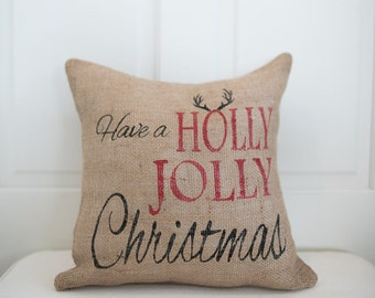 Christmas Pillow -Holly Jolly Pillow -Holiday Pillow -Custom Pillow
