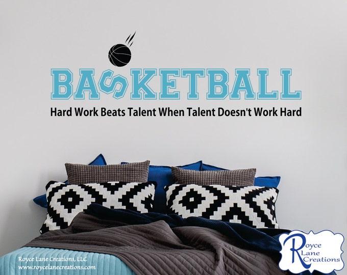 Hard Work Beats Talent Basketball Quote Girls or Boys Basketball Vinyl Wall Decal