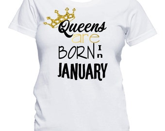 Queens Are Born In January Shirt, Birthday T-Shirt, Birthday Girl Shirt, 21st Birthday Shirt, Birthday Shirt, Birthday Girl, Queens are born