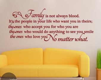 Family Is Not Always Blood Vinyl Wall Decal Sticker