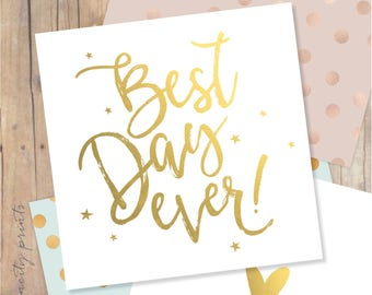 Best Day Ever Gold Wedding Card. Congratulations Card. Graduation, Birthday, Anniversary Card. Best Day Ever Blank Greeting Card