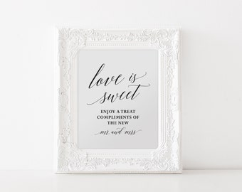 Love is Sweet Printable, Love is Sweet Sign, Dessert Table Sign, Wedding Printable, Wedding Reception Sign, Instant Download, 8x10 and 5x7