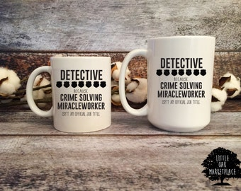 Detective Mug - Police officer gifts, gifts for police officers, police coffee mug