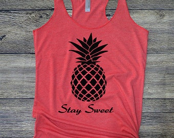 Tank Top for Women, Pineapple Stay Sweet, barre shirt, fitness, yoga, eco