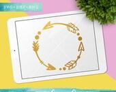 Arrow Circle SVG Cutting Files / Boho Arrow SVG Files Sayings / Arrow Monogram Frame SVG for Cricut Silhouette / Svg Cut Files