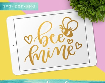 Bee Mine SVG Cutting Files / Valentine Svg Files / Be Mine SVG for Cricut Silhouette / Heart Svg SCAL Commercial Use