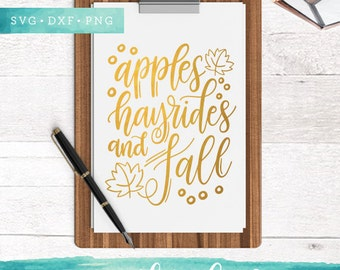 Apples Hayrides Fall SVG Cutting Files / Handlettered SVG Files Sayings / Fall SVG for Cricut Silhouette / Thanksgiving Svg Clip Art