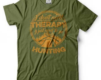 Hunting T-Shirt Funny Hunting Shirt Hunting Apparel Tee Shirt Gift For Hunter