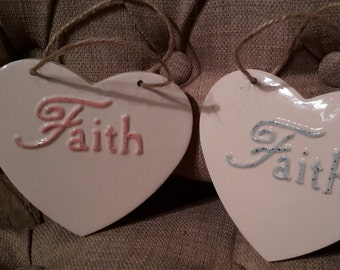 FAITH,Hanging Heart,Christening,baptism,Ceramic,Pottery Heart,Religion,Church,Believe,With Sympathy,Bereavement,Holy Communion,God Bless