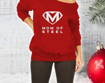 Mom of Steel Slouchy Sweatshirt, Supermom Shirt, Slouchy Sweater, Superhero Mom Shirt, Mom Christmas Gift, Mothers Day Gift, Comfy  CT-262