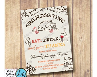 Friends Giving Invitation; Thanksgiving invitation; Friends Giving; Eat Drink and Give Thanks; Adult Thanksgiving