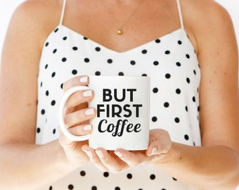 Funny coffee mug for her, coffee lover, funny coffee mug for him, first coffee, but first coffee, funny coffee mugs for men, ok but first
